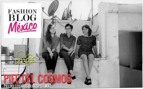 Fashion Blog: Piel del Cosmos