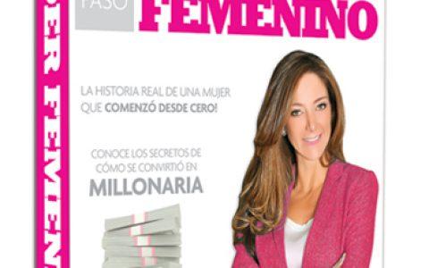 """Guía para hacerte millonaria: """"El Poder Femenino"""" de Liliana Paez"""