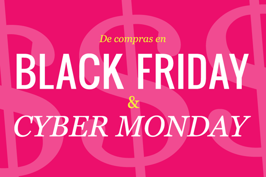 Ofertas de Black Friday y Cyber Monday
