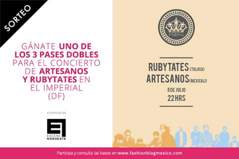 Sorteo: 3 Pases dobles para Artesanos y Rubytates en Imperial (DF)