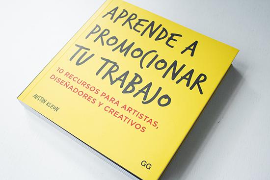 """Aprende a promocionar tu trabajo"" de Austin Kleon - Editorial GG"